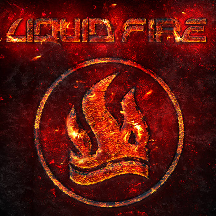Liquid Fire December