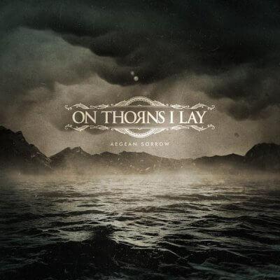 On Thorns I Lay