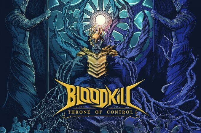Bloodkill – Throne of Control (Own Label)