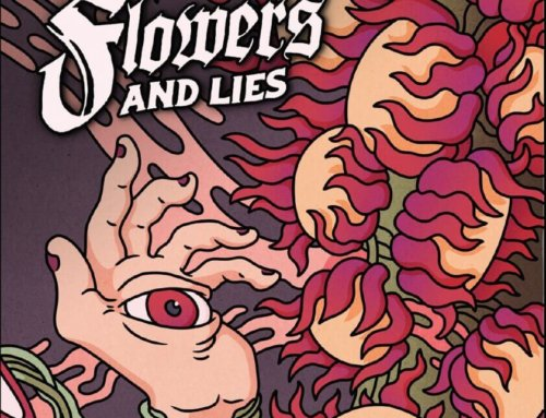 Kaiser and The Machines of Creation – Flowers and Lies (MR Records)