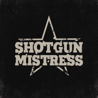 Shotgun Mistress