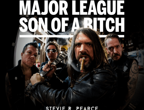Stevie R. Pearce and the Hooligans – Major League Son of a Bitch (Heavy Rocka Recordings)