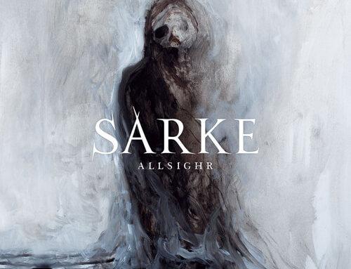Sarke – Allsighr (Soulseller Records)